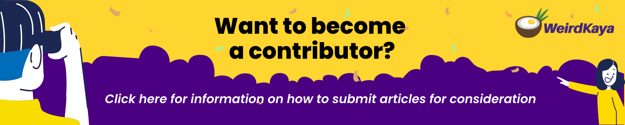 Want to become a contributor on weirdkaya?